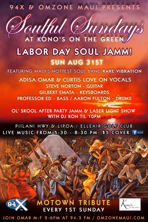 Soulful Sundays labor day